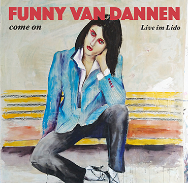 CD-Cover Funny van Dannen - Come On - Live im Lido